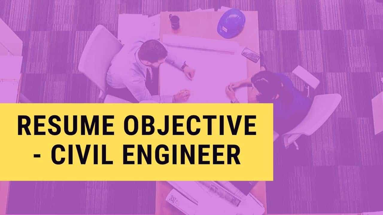 Best Career Objectives To Write In A Resume For Civil Engineer My Resume Format Free Resume Builder